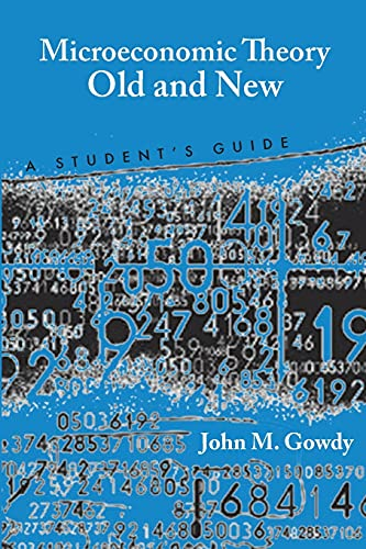 9780804758840: Microeconomic Theory Old and New: A Student's Guide
