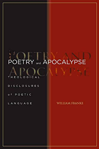 9780804759106: Poetry and Apocalypse: Theological Disclosures of Poetic Language (Cultural Memory in the Present)