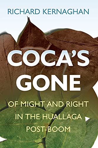 Coca's Gone: Of Might and Right in: Richard Kernaghan