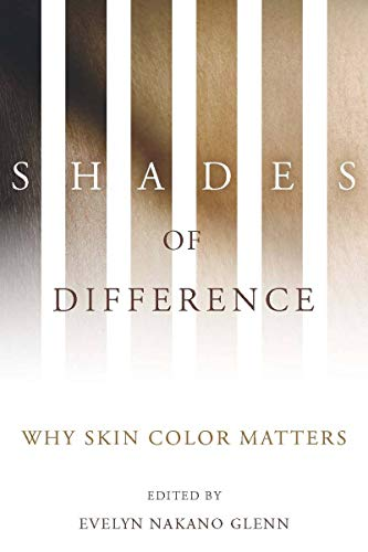 9780804759984: Shades of Difference: Why Skin Color Matters