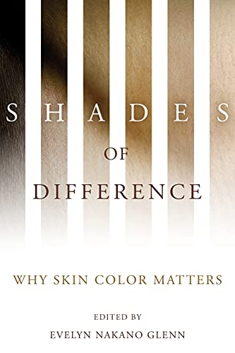 9780804759991: Shades of Difference: Why Skin Color Matters