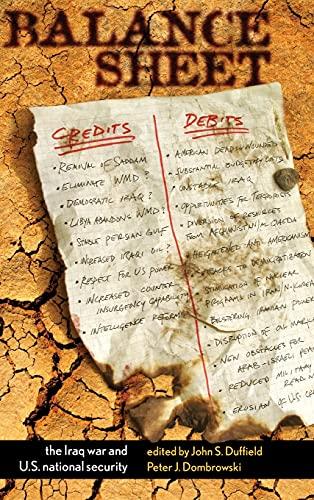 Balance Sheet: The Iraq War and U.S.: John Duffield, Peter