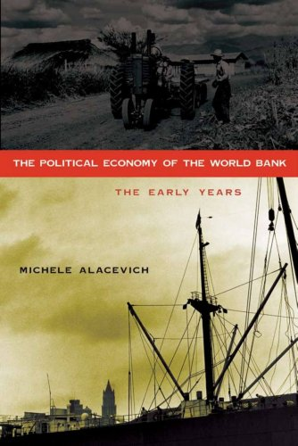 9780804760652: The Political Economy of the World Bank: The Early Years