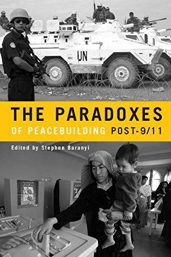 9780804760904: The Paradoxes of Peacebuilding Post-9/11