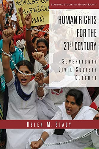 9780804760959: Human Rights for the 21st Century: Sovereignty, Civil Society, Culture (Stanford Studies in Human Rights)