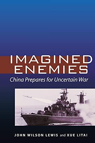 9780804761031: Imagined Enemies: China Prepares for Uncertain War