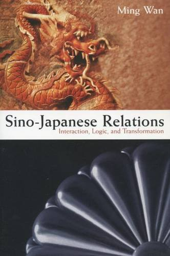 9780804761178: Sino-Japanese Relations: Interaction, Logic, and Transformation