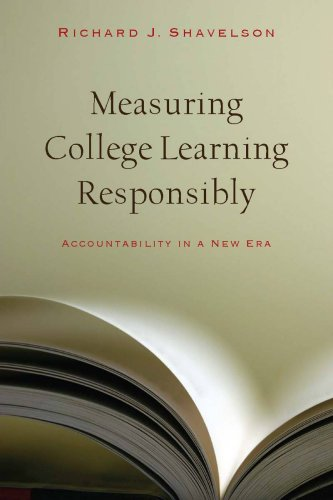 9780804761208: Measuring College Learning Responsibly: Accountability in a New Era