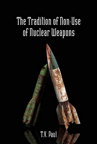 9780804761314: The Tradition of Non-Use of Nuclear Weapons (Stanford Security Studies)