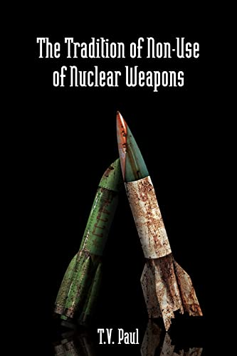 9780804761321: The Tradition of Non-Use of Nuclear Weapons (Stanford Security Studies)