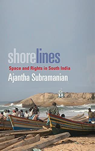 9780804761468: Shorelines: Space and Rights in South India