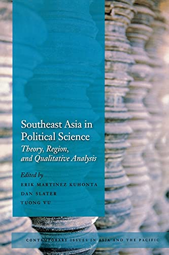 9780804761529: Southeast Asia in Political Science: Theory, Region, and Qualitative Analysis (Contemporary Issues in Asia and Pacific)