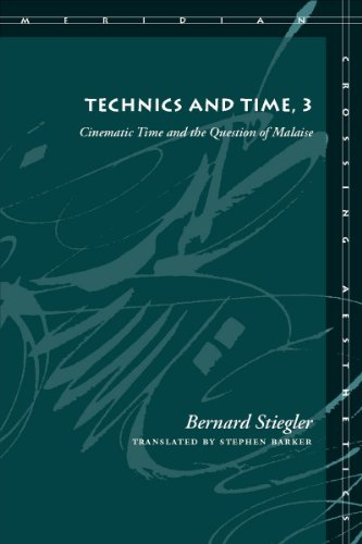 9780804761680: Technics and Time: Cinematic Time and the Question of Malaise