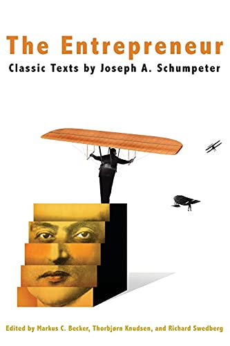 9780804762830: The Entrepreneur: Classic Texts by Joseph A. Schumpeter