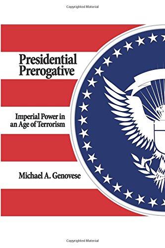 Presidential Prerogative: Michael A. Genovese