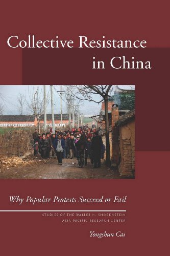9780804763394: Collective Resistance in China: Why Popular Protests Succeed or Fail (Studies of the Walter H. Shorenstein Asia-Pacific Research Center)