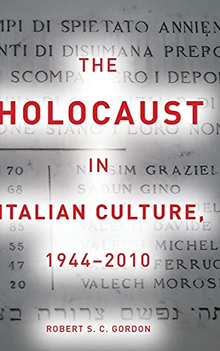 9780804763455: The Holocaust in Italian Culture, 1944-2010