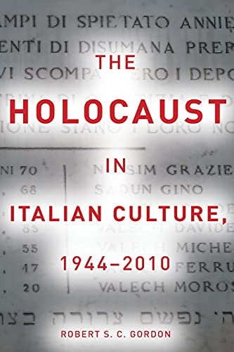 9780804763462: The Holocaust in Italian Culture, 1944-2010