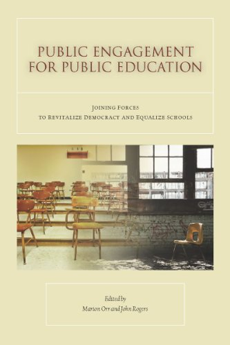 9780804763554: Public Engagement for Public Education: Joining Forces to Revitalize Democracy and Equalize Schools