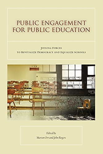 9780804763561: Public Engagement for Public Education: Joining Forces to Revitalize Democracy and Equalize Schools