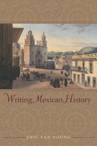 9780804768603: Writing Mexican History
