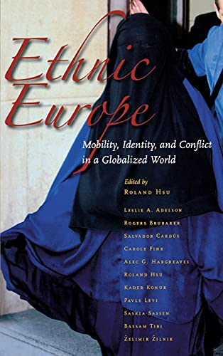 Ethnic Europe: Mobility, Identity, and Conflict in a Globalized World (Hardback)