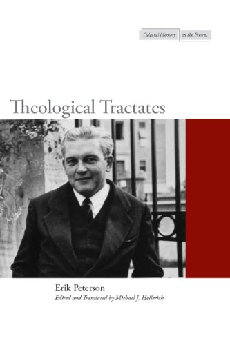 Theological Tractates (Cultural Memory in the Present): Peterson, Erik