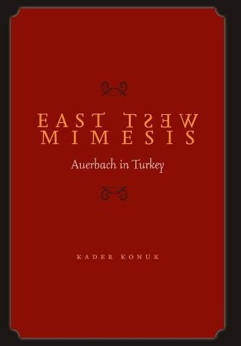 9780804769747: East West Mimesis: Auerbach in Turkey