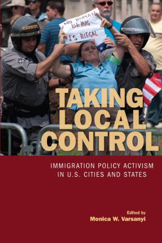 9780804770262: Taking Local Control: Immigration Policy Activism in U.S. Cities and States