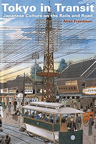 9780804771450: Tokyo in Transit: Japanese Culture on the Rails and Road