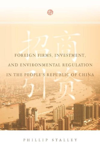 9780804771535: Foreign Firms, Investment, and Environmental Regulation in the People's Republic of China