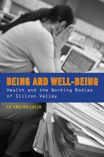 Being and Well-Being: Health and the Working: English-Lueck, J.A.