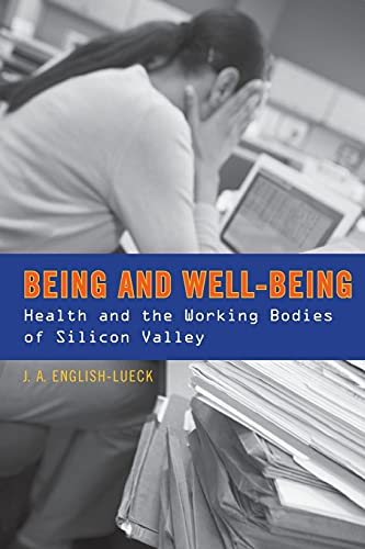 Being and Well-Being: Health and the Working: J.A. English-Lueck