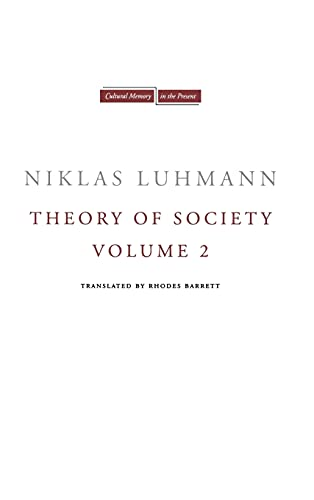 9780804771597: Theory of Society, Volume 2 (Cultural Memory in the Present)