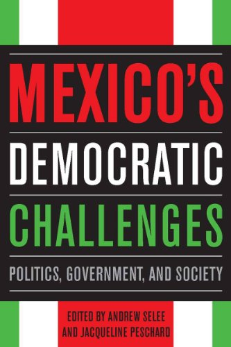 9780804771610: Mexico's Democratic Challenges: Politics, Government, and Society