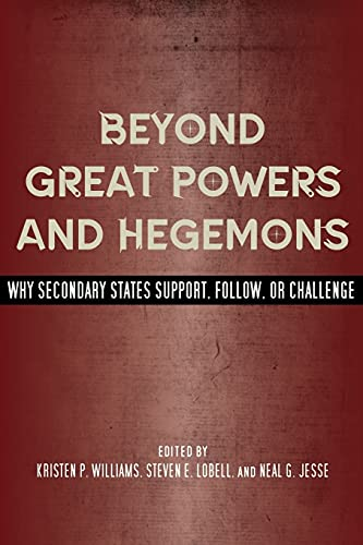Beyond Great Powers and Hegemons: Why Secondary