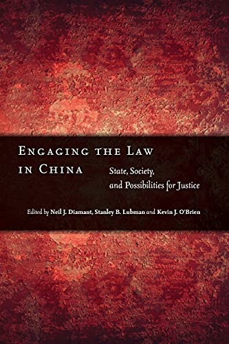 9780804771801: Engaging the Law in China: State, Society, and Possibilities for Justice