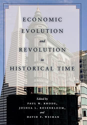 9780804771856: Economic Evolution and Revolution in Historical Time