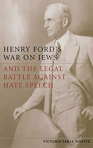 9780804772341: Henry Ford's War on Jews and the Legal Battle Against Hate Speech