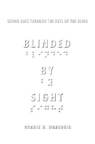9780804772785: Blinded by Sight