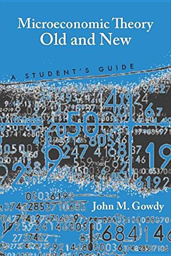 9780804772853: Microeconomic Theory Old and New: A Student's Guide