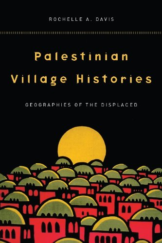 9780804773126: Palestinian Village Histories: Geographies of the Displaced (Stanford Studies in Middle Eastern and Islamic Societies and Cultures)