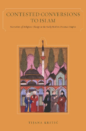 9780804773171: Contested Conversions to Islam: Narratives of Religious Change in the Early Modern Ottoman Empire