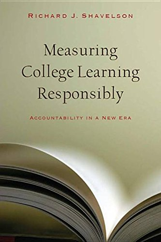 9780804773515: Measuring College Learning Responsibly: Accountability in a New Era