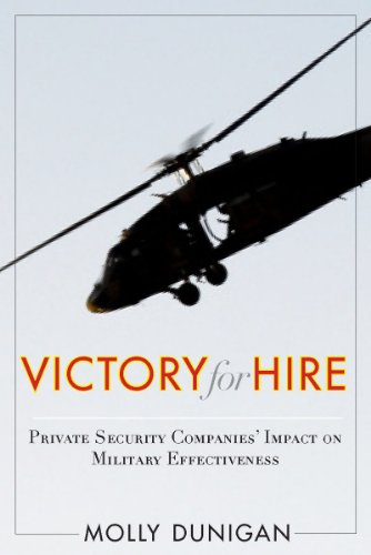 9780804774581: Victory for Hire: Private Security Companies' Impact on Military Effectiveness