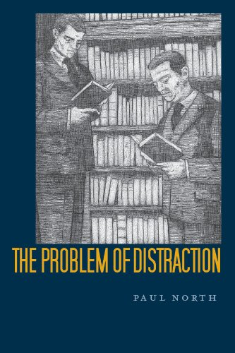 The Problem of Distraction (Hardback): Paul North