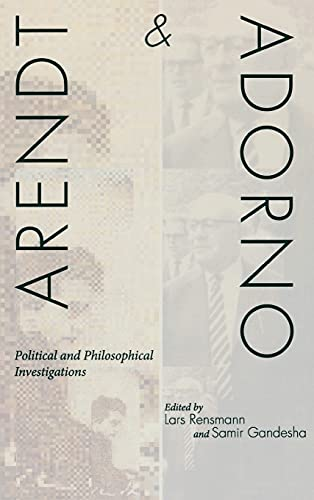 9780804775397: Arendt and Adorno: Political and Philosophical Investigations