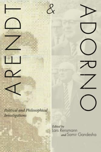 9780804775403: Arendt and Adorno: Political and Philosophical Investigations