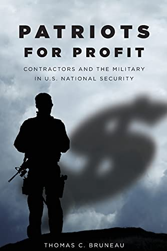 9780804775496: Patriots for Profit: Contractors and the Military in U.S. National Security (Stanford Security Studies)