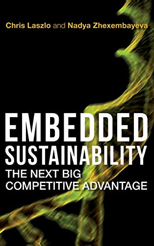 9780804775540: Embedded Sustainability: The Next Big Competitive Advantage